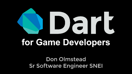 Dart for Game Developers