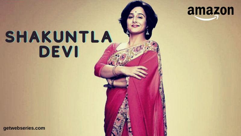 Shakuntala Devi is famous and sensitive hindi web series on amazon prime