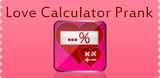 love calculator prank without knowing