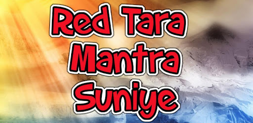Red Tara Mantra Suniye - Apps on Google Play
