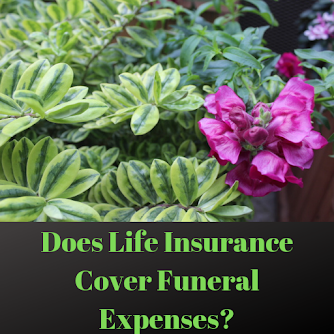 Does Life Insurance Cover Funeral Expenses?