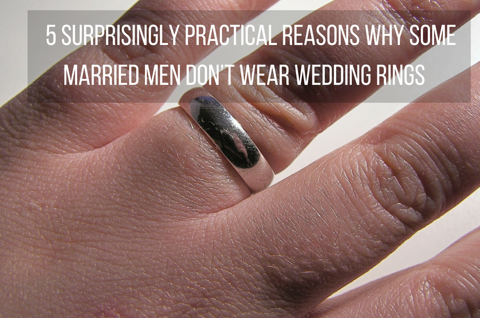 How To Wear Wedding Rings.5 Surprisingly Practical Reasons Why Some Married Men Don T