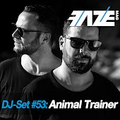 Faze DJ Set #53: Animal Trainer