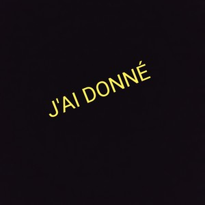 Cover Art for song J'ai donné