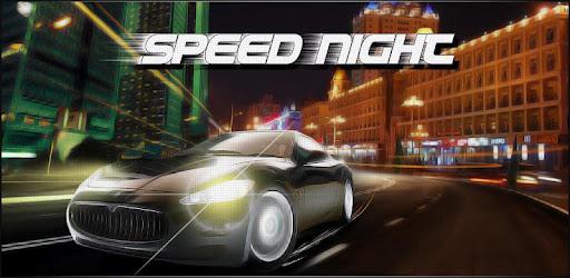 Приложения в Google Play – Speed Night