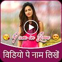 Video Pe Name Likhe icon