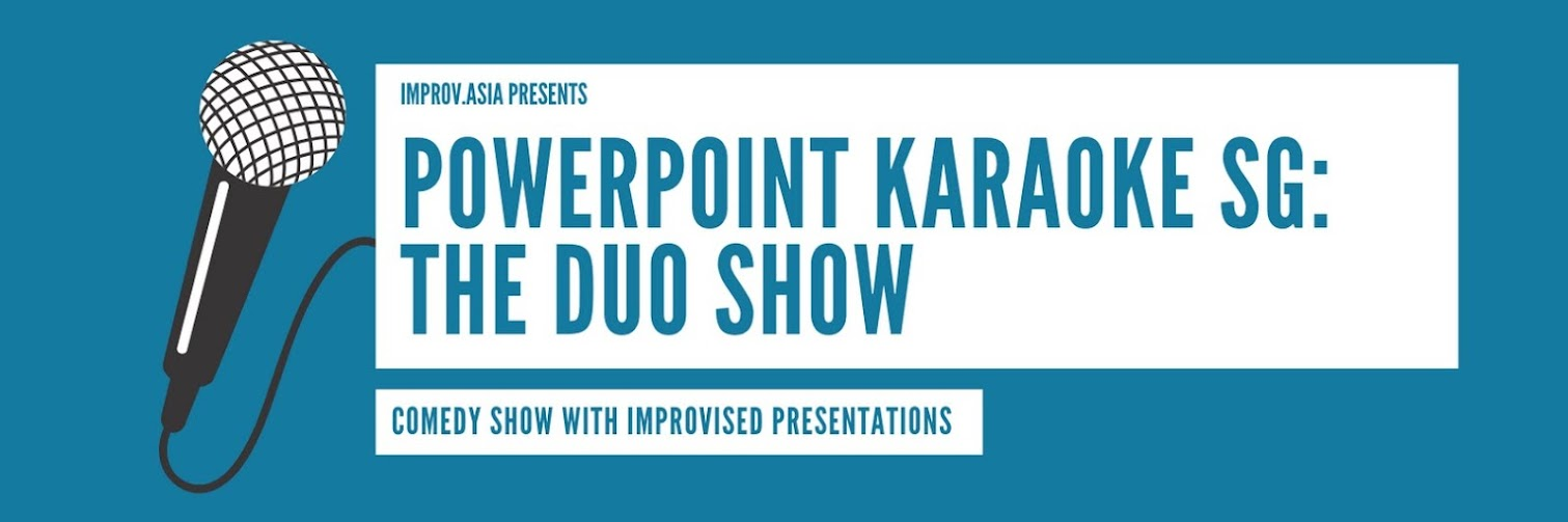 PowerPoint Karaoke Singapore: Duo Show