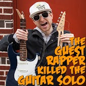 The Guest Rapper Killed The Guitar Solo