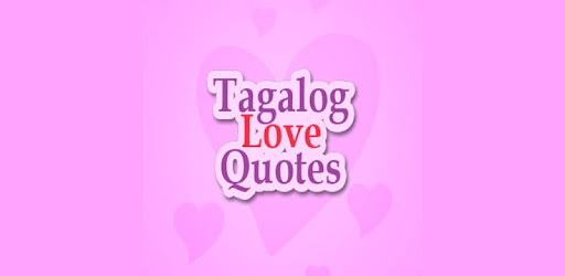 Tagalog Love Quotes - Apps on Google Play