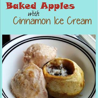 Baked Apples with Cinnamon Ice Cream.