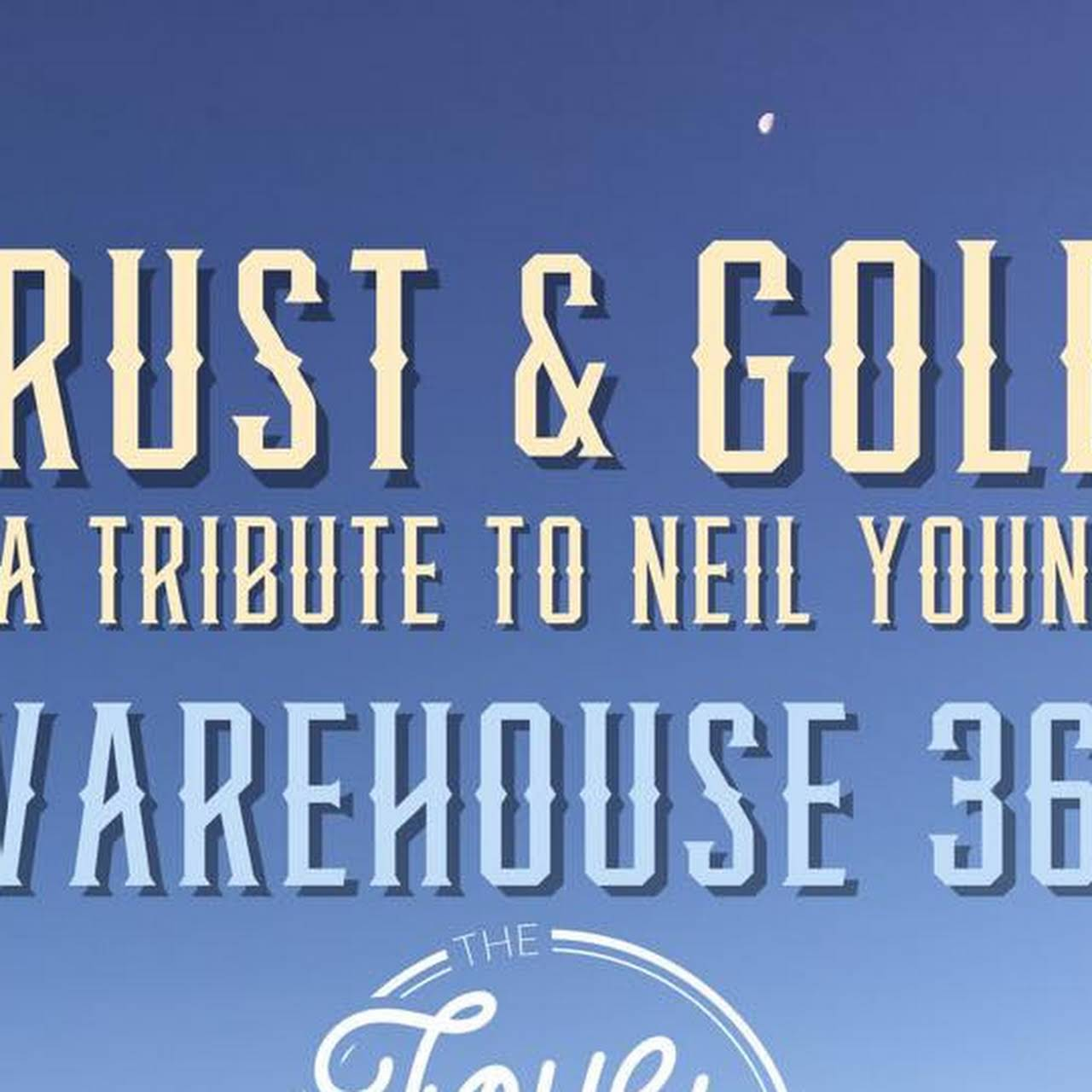 Rust & Gold Neil Young Tribute Band - Neil Young Tribute