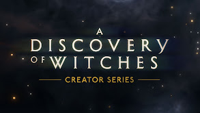 A Discovery of Witches: Creator Series thumbnail