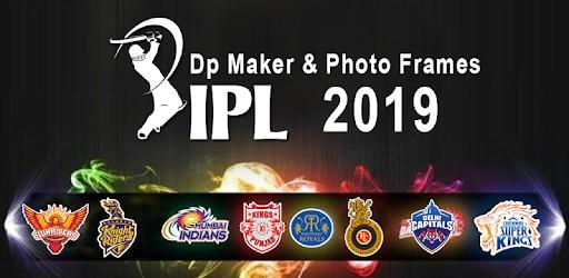 IPL Photo Frame 2019 – IPL DP Maker - Aplikacije na Google Playu