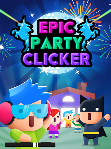 Epic Party Clicker - Throw Epic Dance Parties!  screenshots 15