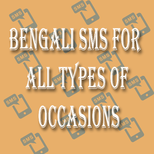 Bengali SMS For All Types of Occasions in Bangla - App su