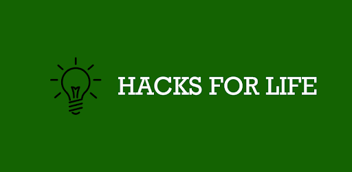Hacks for Life - Apps on Google Play