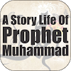 Story Of Life Prophet Muhammad