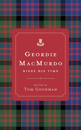 Geordie MacMurdoBides His Time cover