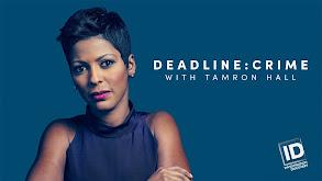 Deadline: Crime With Tamron Hall thumbnail