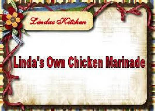 Linda's Own Chicken Breast Marinade Recipe