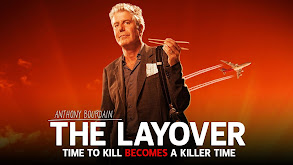 The Layover With Anthony Bourdain thumbnail