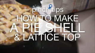 Pinch Tips: How To Make A Pie Shell & Lattice Top Recipe