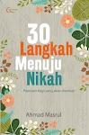 """""""30 Langkah Menuju Nikah - Ahmad Masrul"""""""