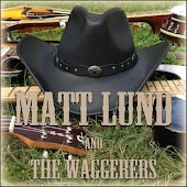 Matt Lund and the Waggerers