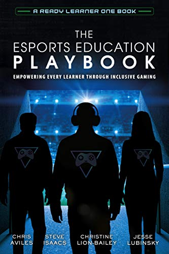 Esports in Education: Empowering Every Learner Through Inclusive Gaming by @mr_isaacs & @JLubinsky