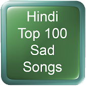 Hindi Top 100 Sad Songs