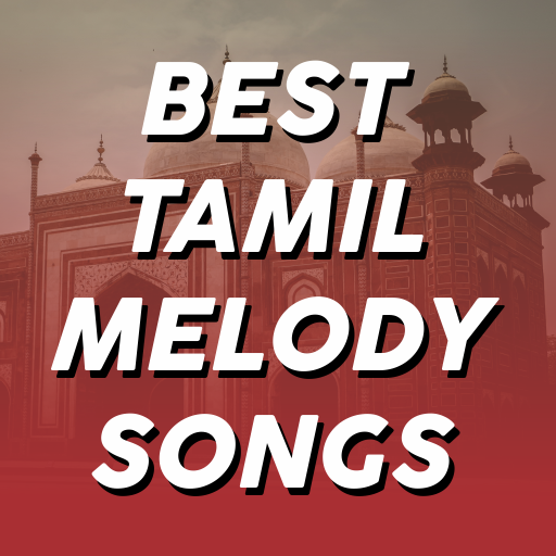 Download Best Tamil Melody Songs Google Play softwares