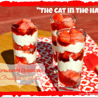 """Dr. Seuss's """"Cat in the Hat"""" Strawberry Cheesecake Breakfast Parfaits"""