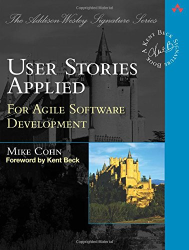User Stories Applied: For Agile Software Development best book related Software IT everyone should read