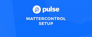 Software Setup for Pulse - MatterControl