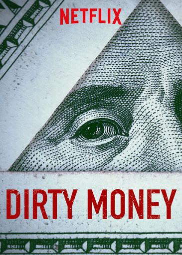 filmes sobre investimentos dirty money