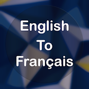 English To French Translator Offline and Online