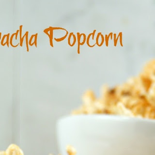 Sriracha Popcorn | Friday Night Bites