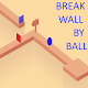 Download Break Wall by Ball For PC Windows and Mac 1.1