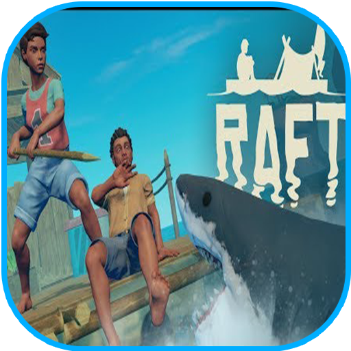 new-raft-survival-game-advice