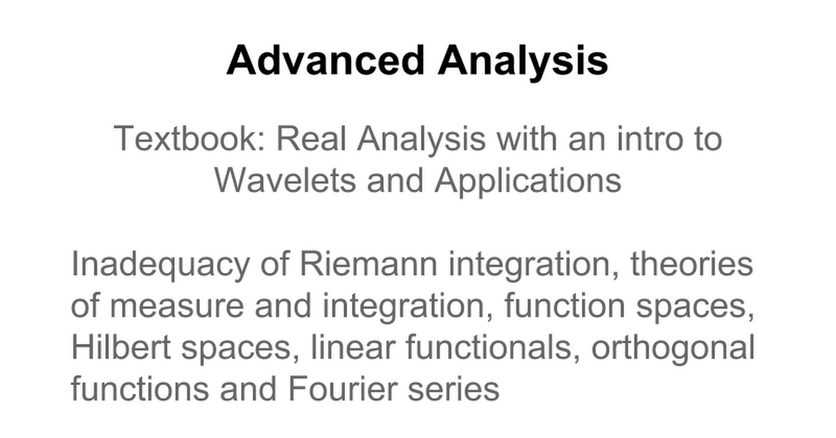 MAT 447 Advanced Analysis - Fall 2013 - Google Slides