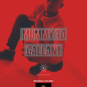 Mummy To Gallant Upload Your Music Free