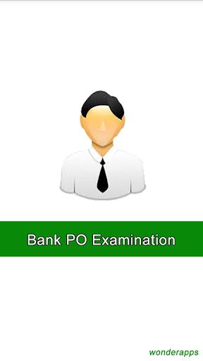 Bank PO Examination