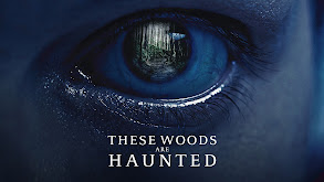 These Woods Are Haunted thumbnail