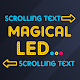 Magic LED - Text Scroll for PC-Windows 7,8,10 and Mac