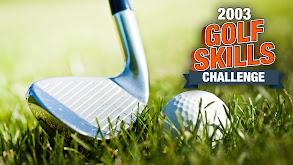 2003 Golf Skills Challenge thumbnail
