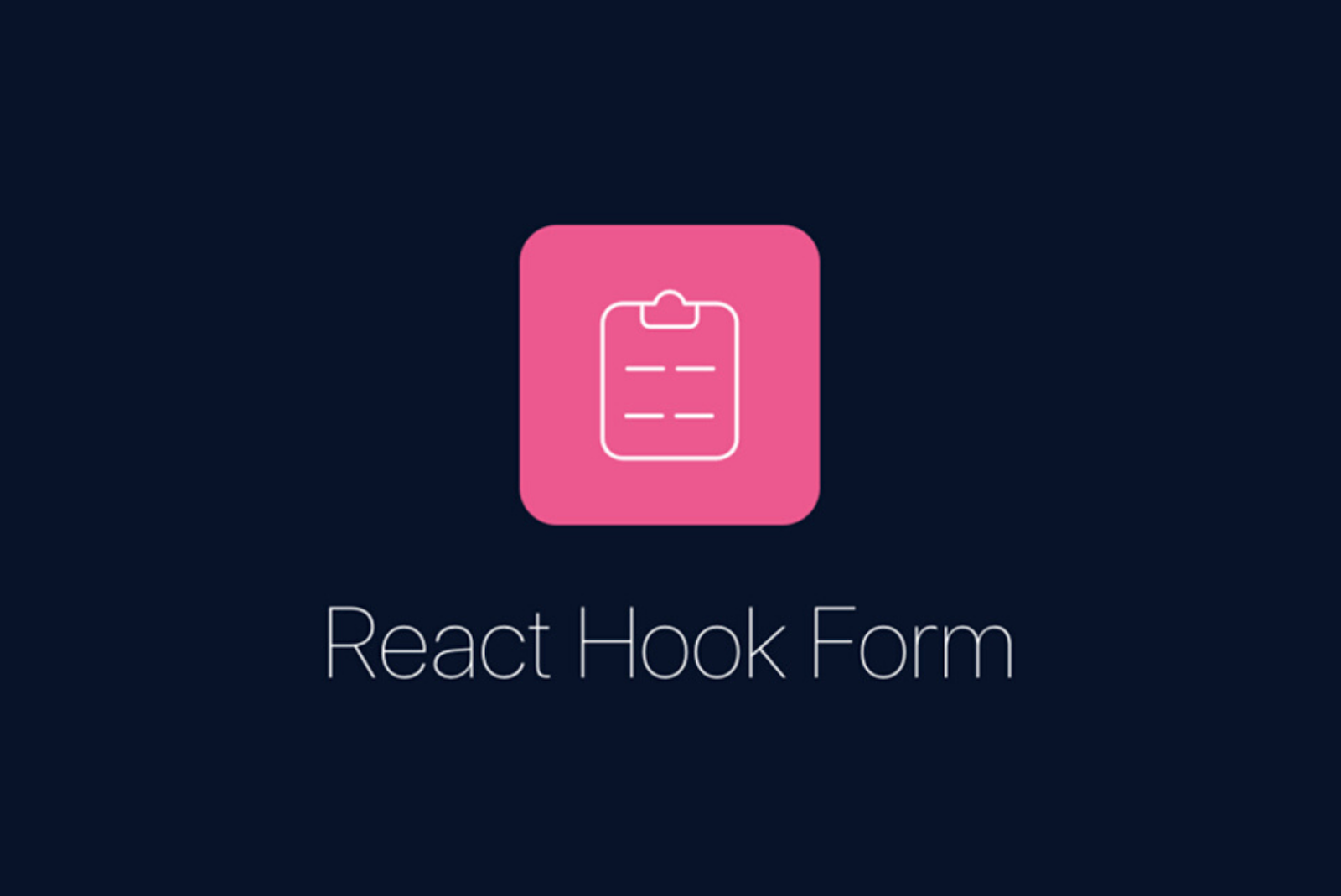 React Hook Form React Libraries 2020