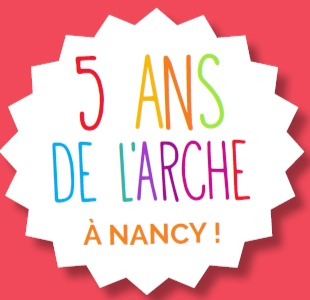 5 ans de L'Arche à Nancy