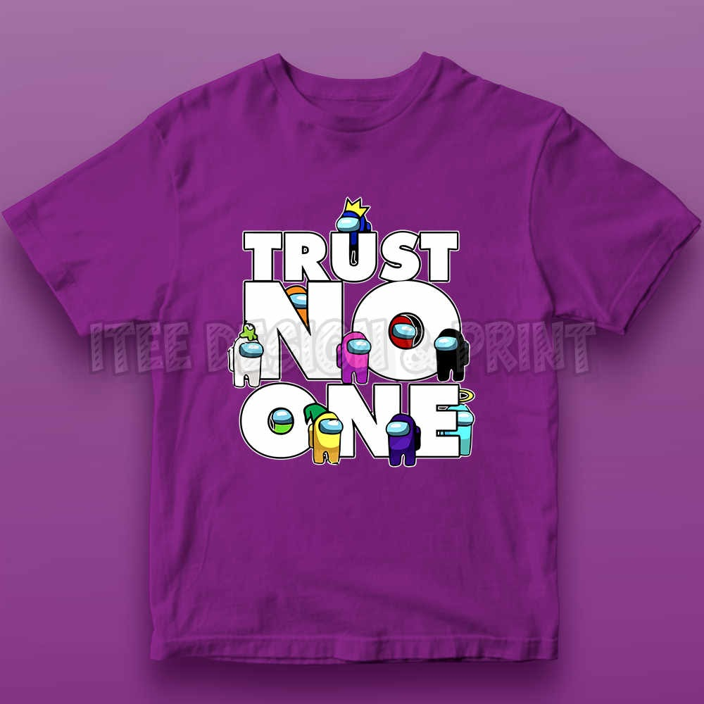 Trust No One Impostor Among Us 10