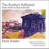 The Brothers Schlemiel From Birth to Bar Mitzvah