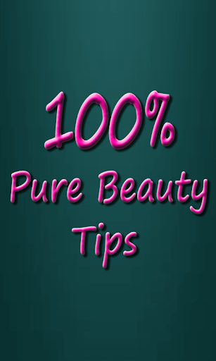 100 Pure Beauty Tips